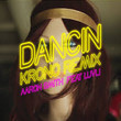 Dancin' (KRONO Remix) [Single]