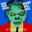 Heads Will Roll (A-Trak Remix) [Ep]