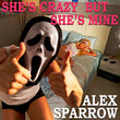 She's Crazy but She's Mine [Single]