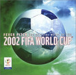 FIFA World Cup 2002 - Official Album (2002)
