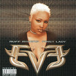 Let There Be Eve... Ruff Ryders' First Lady (1999)