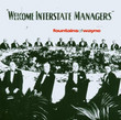 Welcome Interstate Managers (2003)