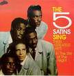 Five Satins Sing Their Greatest Hits (1994)