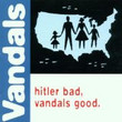 Hitler Bad, Vandals Good (1998)