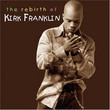 The Rebirth Of Kirk Franklin (2002)