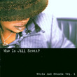 Who Is Jill Scott? : Words And Sounds Vol. 1 (2000)