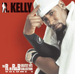 R In R'N'B/Vol 1 : The Best Of R.Kelly (2003)