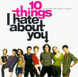 BO 10 Bonnes Raison De Te Larguer ( 10 Things I Hate About You) (1999)