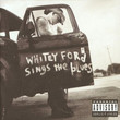 Whitey Ford Sings The Blues (1999)