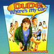 Dude Where's My Car (2003)