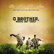 BO O Brother, Where Art Thou ? (2000)