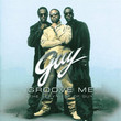 Groove Me : The Very Best Of Guy (2002)