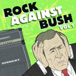 Rock Against Bush (2004)
