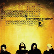 Element Eighty (2003)