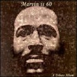 Marvin Is 60 (1999)
