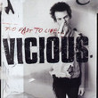 Too Fast To Live ... Vicious  (1978)