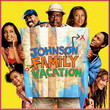 BO Johnson Family Vacation (2004)