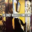 The Dandy Warhols Come Down (1998)