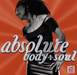 Absolute Body & Soul (2003)
