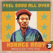 Feel Good All Over, Anthology 1970 - 1976 (2002)