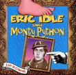 Eric Idle Sings Monty Python (2000)