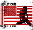 Red, White And Crüe (2005)