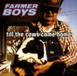 Till The Cows Come Home (1997)
