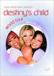 [DVD] Destiny's Child - World Tour  (2003)