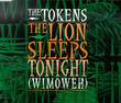 Lion Sleeps Tonight [Single] (1962)