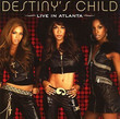 [DVD] Destiny's Child - Live In Atlanta (2006)