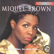 The Best Of Miquel Brown (1991)