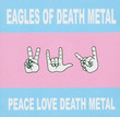 Peace Love Death Metal (2004)