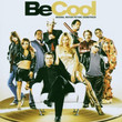 BO Be Cool (2005)
