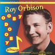Ooby Dooby: The Very Best Of Roy Orbison (1999)