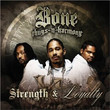 Strength & Loyalty (2007)