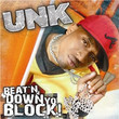 Beat ' N Down Yo Block (2006)