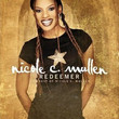 Redeemer: The Best Of Nicole C. Mullen (2006)