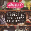 The Wombats Proudly Present... A Guide To Love, Loss And Desperation (2007)