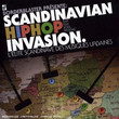 Scandinavian Hip Hop Invasion (2008)