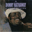 A Donny Hathaway Collection (1990)