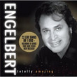 Engelbert: Totally Amazing (2006)