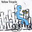 Yellow Tricycle (2009)