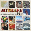 Midlife : A Beginner'S Guide To Blur (2009)