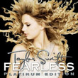 Fearless Platinum Edition (2009)