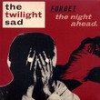 Forget The Night Ahead (2009)