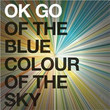 Of The Blue Colour Of The Sky (2010)