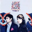 Lilly Wood & The Prick (2010)