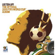 Listen Up! The Official 2010 FIFA World Cup Album (2010)