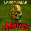 Land Of The Dead (Single) (2009)