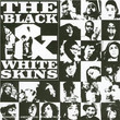 The Black And White Skins /vol.1 (2005)